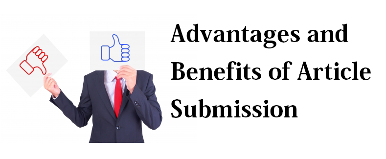 Advantages and Benefits of Article Submission