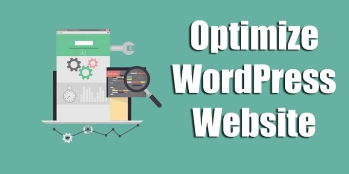 How to Optimize your WordPress Website